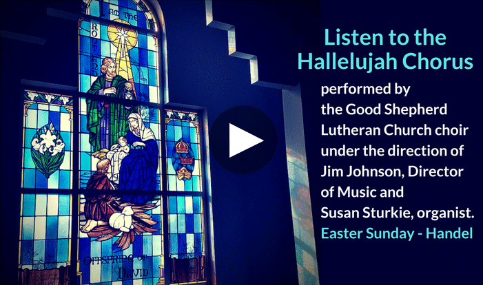 The Hallelujah Chorus - Easter Sunday